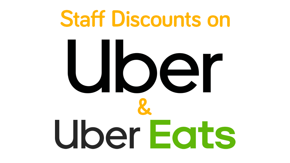 Uber & UberEats discounts for all staff